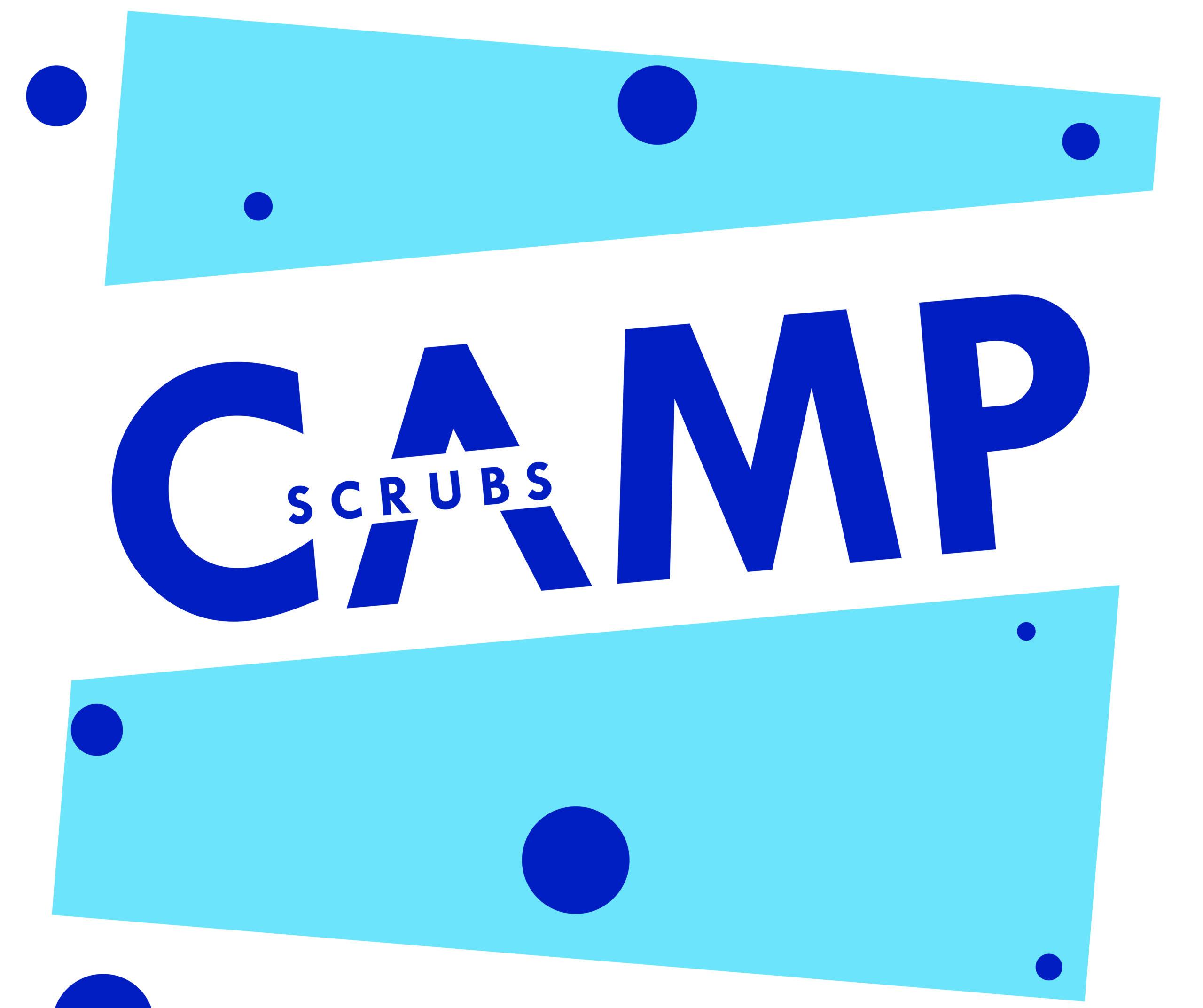 2019 Scrubs Camp Recap